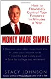 img - for Money Made Simple: How to Flawlessly Control Your Finances in Minutes a Year book / textbook / text book