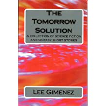 The Tomorrow Solution