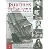 Puritans and Puritanism in Europe and America [2 volumes]: A Comprehensive Encyclopedia