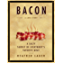 Bacon: A Love Story: A Love Story