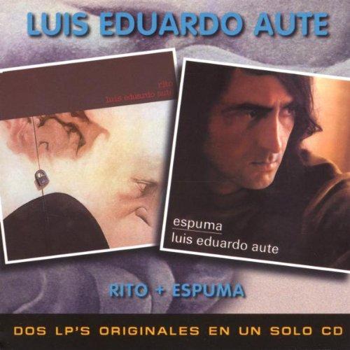 Luis Eduardo Aute - Rito & Espuma - Zortam Music