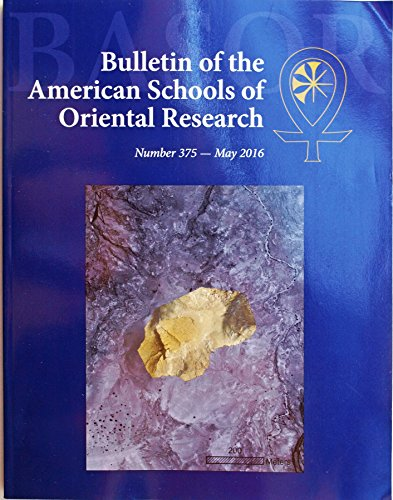 Bulletin of the American Schools of Oriental Research number 375 May 2016
