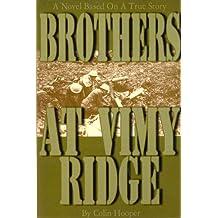 Brothers at Vimy Ridge
