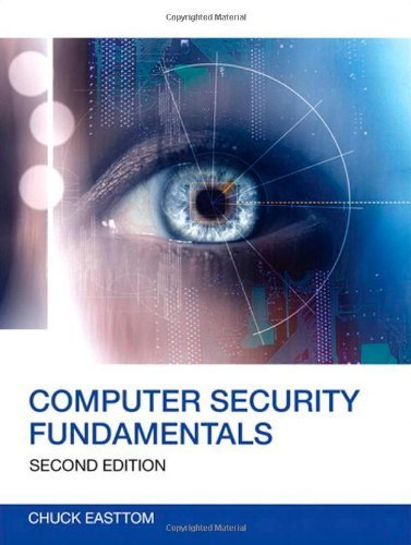 Read Online Computer Security Fundamentals by Easttom II, William (Chuck) (2011) Paperback PDF