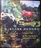 img - for G. Ruger Donoho: A Painter's Path by Rene Paul Barilleaux (1995-08-01) book / textbook / text book