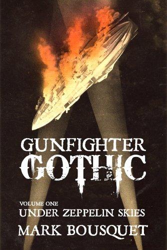 Gunfighter Gothic: Under Zeppelin Skies