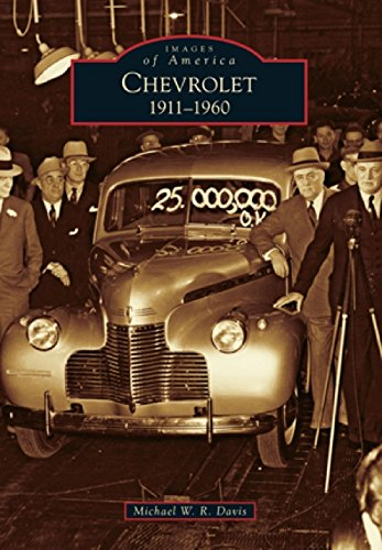 Chevrolet  1911 1960  Images Of America