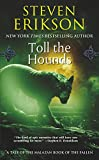 img - for Toll the Hounds: Book Eight of The Malazan Book of the Fallen book / textbook / text book