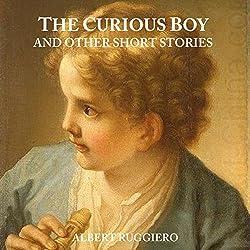 The Curious Boy