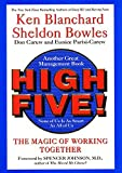 img - for High Five! The Magic of Working Together by Ken Blanchard (2000-12-26) book / textbook / text book