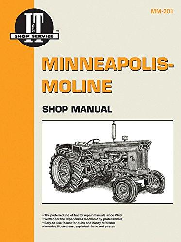 Minneapolis Moline Shop Manual (I & T Shop Service Manuals) (I T Shop Manuals)