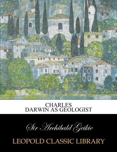 Charles Darwin as geologist ebook