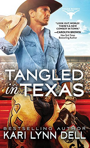 Tangled in Texas (Texas Rodeo)