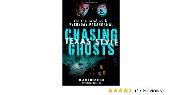 chasing ghosts texas style passero kathy klinge brad klinge barry