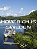 How Rich is Sweden