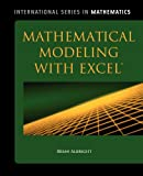 Mathematical Modeling with Excel, Brian Albright, 076376566X