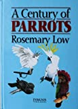 img - for Century of Parrots book / textbook / text book