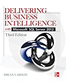Delivering Business Intelligence with Microsoft SQL Server 2012 3/E