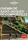 Saint-Jacques de Compostelle En quelques jours - 1ed par Planet