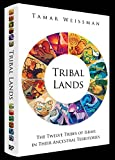Tribal Lands: The Twelve Tribes of Israel in Their Ancestral Territories
