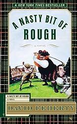 A Nasty Bit of Rough: A Novel