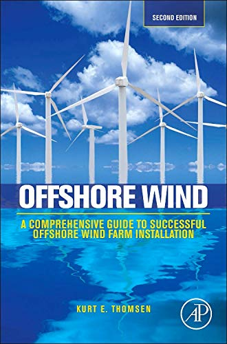 Offshore Wind: A Comprehensive Guide to Successful Offshore Wind Farm -