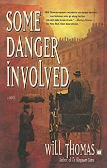 Some Danger Involved: A Novel (Barker and Llewelyn Book 1) by [Thomas, Will]