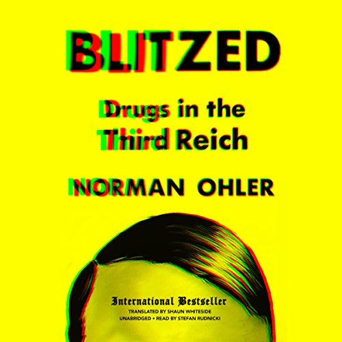 Blitzed: Drugs in the Third Reich Audiobook [Free Download by Trial] thumbnail