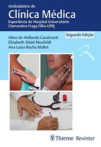 Ambulatório de Clínica Médica: Experiência do Hospital Universitário Clementino Fraga Filho UFRJ