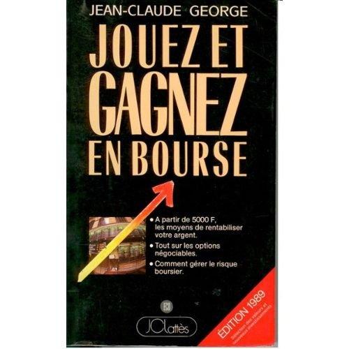 JOUEZ & GAGNEZ EN BOURSE Broché 2709607956 7DB5CA334297