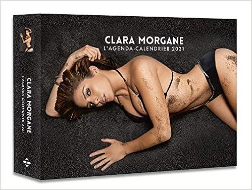 Amazon.fr - L'Agenda-calendrier Clara Morgane 2021 - Collectif - Livres