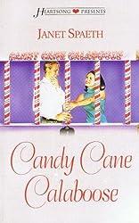 Candy Cane Calaboose (Heartsong Presents - Contemporary)
