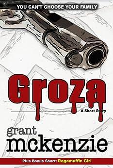 Groza by [McKenzie, Grant]