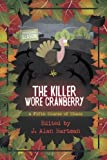img - for The Killer Wore Cranberry: A Fifth Course of Chaos (Volume 5) book / textbook / text book