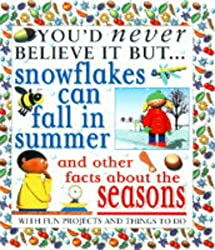 You'd Never Believe it But Snowflakes Can Fall in Summer