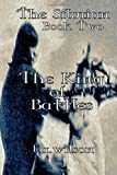 The Silurian Book Two the King of Battles, L. A. Wilson, 1446164195
