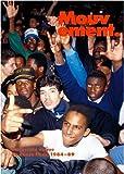 Mouvement. Du terrain vague au dance floor 1984-1989