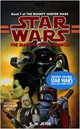 The Mandalorian Armor Star Wars: The Bounty Hunter Wars, Book 1 by K.W. Jeter 1998-06-01: Amazon.es: K.W. Jeter: Libros