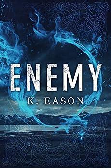 Enemy: A Dark Fantasy Novel (On the Bones of Gods Book 1) by [Eason, K.]
