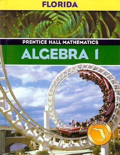 Prentice Hall Mathematics Algebra 1 (Florida edition)