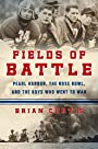 Fields of Battle: Pearl Harbor, the Rose Bowl, and the Boys Who Went to War