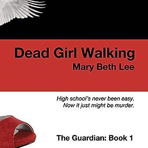 Dead Girl Walking Audiobook