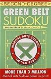 Second-Degree Green Belt Sudoku® (Martial Arts Puzzles Series)