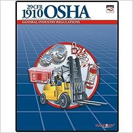 29 CFR 1910 OSHA General Industry Regulations Mar. 2006