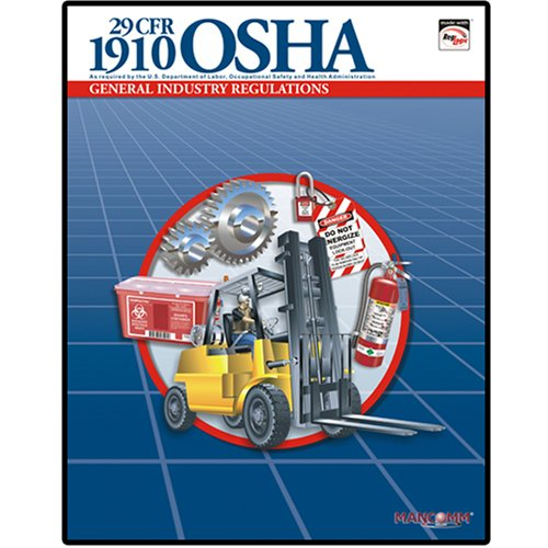 29 CFR 1910 OSHA General Industry Regulations Feb 2007