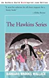 The Hawkins Series, Barbara Brooks, 0595002854