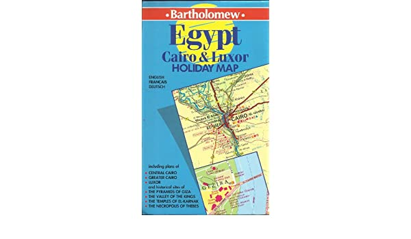 Egypt Cairo And Luxor Bartholomew Holiday Map 9780702824654