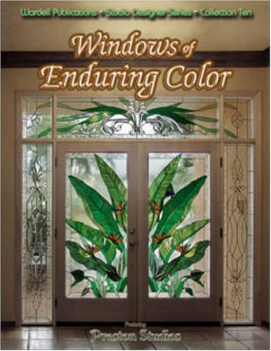 Windows of Enduring Color - Stained Glass (Studio Designer Series)
