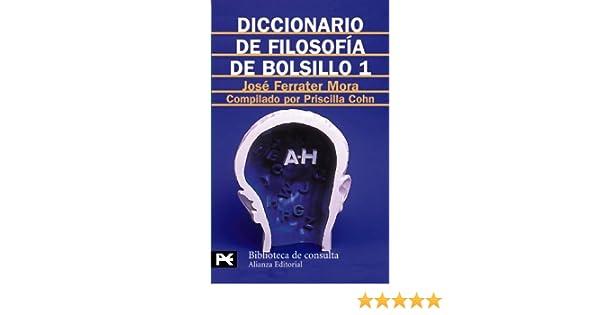 Diccionario de filosofía de bolsillo 1: Jose Ferrater Mora ...