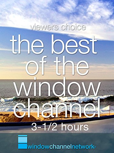 the-best-of-the-window-channel-3-1-2-hours